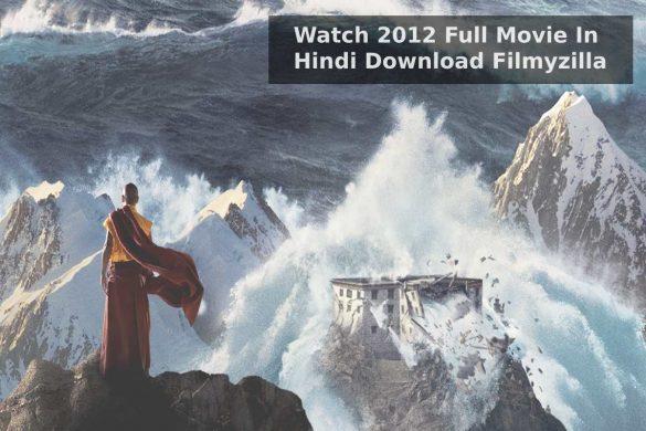 2012 Full Movie In Hindi Download Filmyzilla
